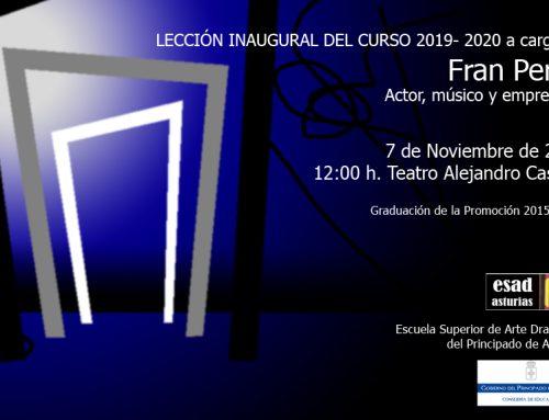Lección inaugural a cargo de Fran  Perea.