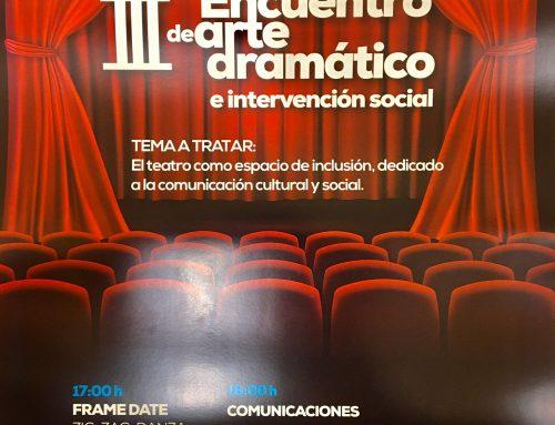III Encuentro de arte dramático e intervención social.